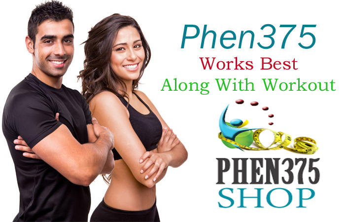 Phen375 Works Best with Workout